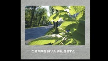 """# 157 Dzeltenie Pastnieki: albums """"Depresīvā pilsēta"""" (1986)"""