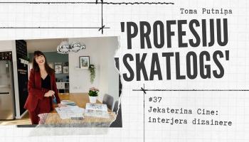 """Profesiju skatlogā'"" interjera dizainere Jekaterina Cine"