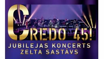 """Grupas """"Credo"""" 45 gadu pastāvēšanas jubilejas turneja"""