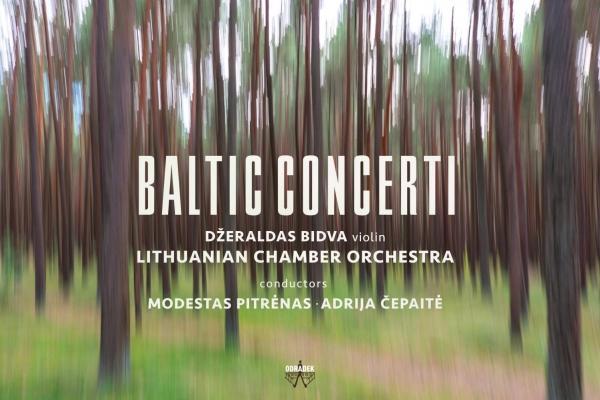 """Pētera Vaska """"Vox amoris"""" un albums """"Baltic Concerti"""" (Odradek Records, 2018)"""
