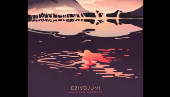 """Grupa """"Jāņa Ruņģa Klātbūtne"""" albumā """"Dzīvojumi"""" (2020)"""