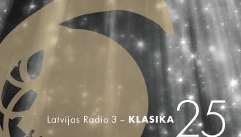 "Latvijas Radio 3 ""Klasika"" ar koncertu svin 25. dzimšanas dienu"