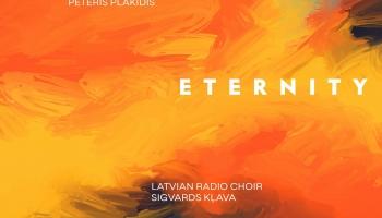 """Latvijas Radio koris Pētera Plakida kormūzikas albumā """"Eternity"""""""