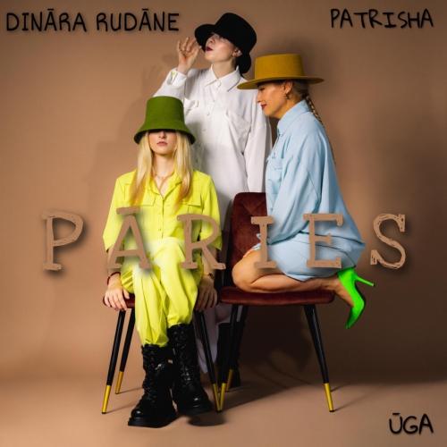 """Patrisha,  Dināra Rudāne un Ūga uzskata, ka viss """"Pāries"""""""