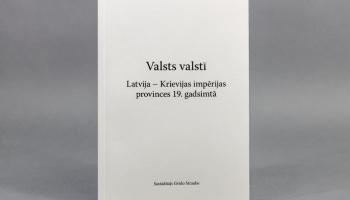 19. gadsimta nospiedumi: tā nozīme Latvijas valstiskuma veidošanās procesā