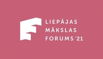 """""""Liepājas Mākslas forums"""" - mūsdienu mākslas jaunatklājumu svētki"""