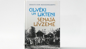 """Ernsts fon Menzenkampfs """"Cilvēki un likteņi senajā Līvzemē"""""""