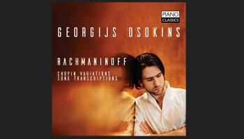 "Pianista Georgija Osokina soloalbums ""Rachmaninoff"" (Piano Classics, 2019)"