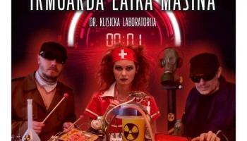 "Dr.Klisicka laboratorija izdevusi albumu ""Irmgarda laika mašīna"""