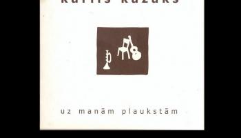 """# 143 Kārlis Kazāks: albums """"Uz manām plaukstām"""" (2008)"""