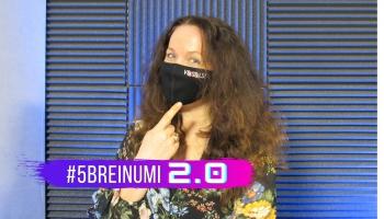 """#5BREINUMI 2.0 & Diāna Zirniņa, GORS un """"Boņuks 2020"""""""