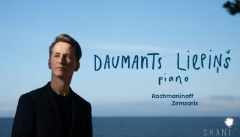 """Pianista Daumanta Liepiņa albums """"Rahmaņinovs. Zemzaris. Klavierdarbi"""""""