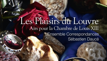 """Les plaisirs du Louvre"" jeb mūzika Francijas karalim Luī XIII"