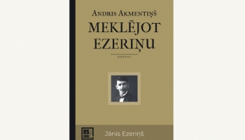 """Andra Akmentiņa """"Meklējot Ezeriņu"""" un Tommi Kinnunena """"Četru ceļu krustojums"""""""
