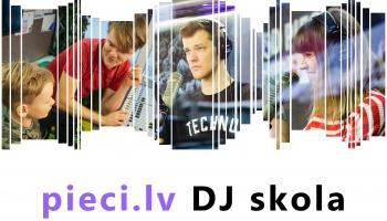 Pieci.lv aicina pieteikties jauno DJ skolā!