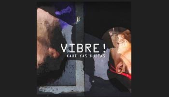 """Duets VIBRE! albumā """"Kaut kas kustas"""" un saruna ar Jāni Bombizo-Fedotovu"""