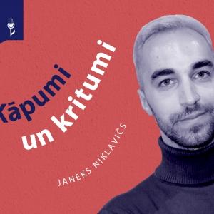 #14 KĀPUMI UN KRITUMI. Janeks Niklavičs