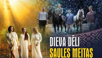 """Tautasdziesmu koncerts  Latvijai –  """"Dieva dēli. Saules meitas"""""""