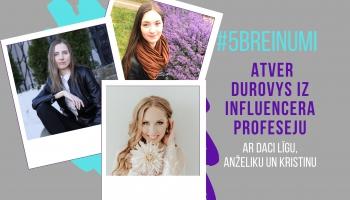 #5BREINUMI: Atver durvis uz influencera profesiju #9