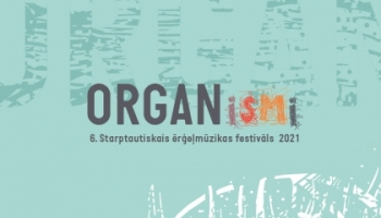 """Festivāls """"ORGANismi"""" skanēs tēmas """"Pēctecība. Mantojums. Paaudzes"""" zīmē"""
