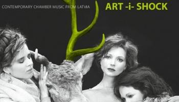 "Latvijas Radio Rezidences ansambļa ""Art-i-Shock"" jaunais albums"
