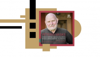 Pētera Vaska mūzikas jaunieskaņojums (BR Klassik, 2021)
